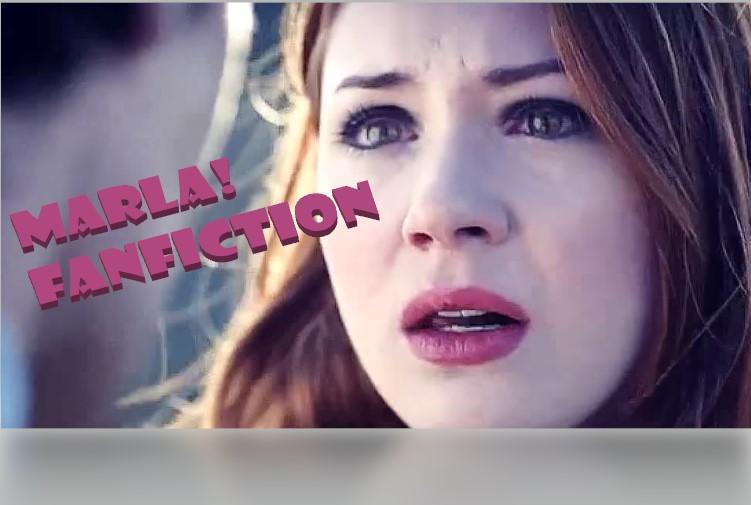 Marla! FanFiction